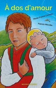 Marie-France Comeau et Patrick Minville - À dos d'amour.