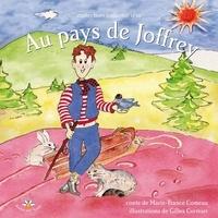 Marie-France Comeau - Au pays de Joffrey.