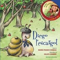 Marie-France Comeau et Gilles Cormier - Diego l'escargot-réédition.