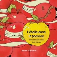 Marie-France Comeau et Gilles Cormier - L'étoile dans la pomme.