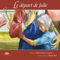 Marie-France Comeau - Le départ de Julie.