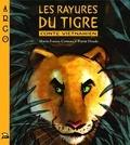 Marie-France Comeau - Les rayures du tigre - Conte vietnamien.