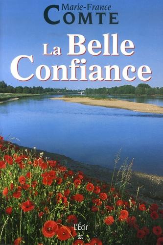 Marie-France Comte - La Belle Confiance.
