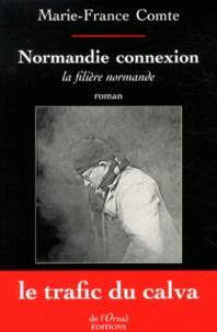 Marie-France Comte - Normandie connexion - La filière normande.