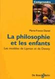 Marie-France Daniel - La philospohie et les enfants - Un modèle de Lipman et Dewey.