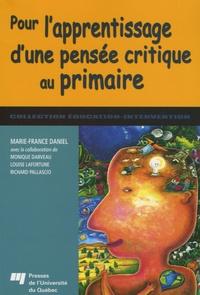 Marie-France Daniel - Pour l'apprentissage d'une pensée critique au primaire.