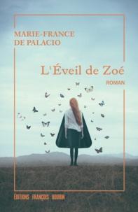 Marie-France de Palacio - L'éveil de Zoé.