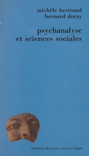 Marie-France Doray et Jean Bertrand - Psychanalyse et sciences sociales - Pratiques, théories, institutions.