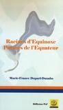Marie-France Duparl-Danaho - Racines d'Equinoxe - Poèmes de l'Equateur.