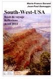 Marie-France Durand et Jean-Paul Damaggio - South-West-USA - Récit de voyage et réflexions.