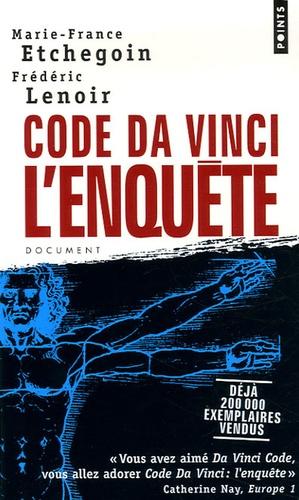 Marie-France Etchegoin et Frédéric Lenoir - Code Da Vinci : l'enquête.