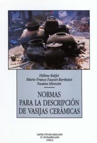 Marie-France Fauvet et Susana Monzon - Normas para la descripción de vasijas cerámicas.