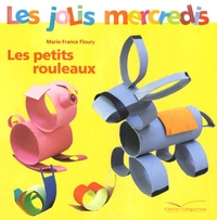 Marie-France Floury - Les petits rouleaux.
