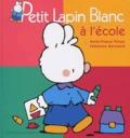 Marie-France Floury et Fabienne Boisnard - Petit Lapin Blanc à l'école.