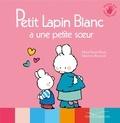 Marie-France Floury et Fabienne Boisnard - Petit lapin blanc a une petite soeur.