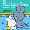 Marie-France Floury et Fabienne Boisnard - Petit Lapin Blanc apprend à nager.