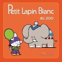 Marie-France Floury et Fabienne Boisnard - Petit Lapin Blanc au zoo.