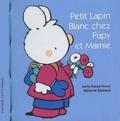 Marie-France Floury et Fabienne Boisnard - Petit Lapin Blanc chez Papy et Mamie.