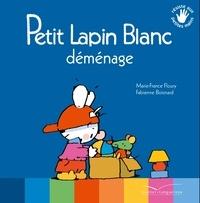 Marie-France Floury - Petit Lapin Blanc déménage.