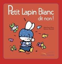 Marie-France Floury - Petit Lapin Blanc dit non.
