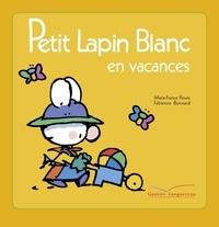 Marie-France Floury - Petit Lapin Blanc en vacances.