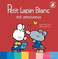 Marie-France Floury - Petit Lapin Blanc est amoureux.