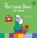 Marie-France Floury et Fabienne Boisnard - Petit lapin blanc est malade.
