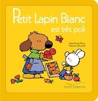 Marie-France Floury - Petit Lapin Blanc est très poli.