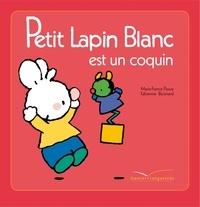 Marie-France Floury - Petit Lapin Blanc est un coquin.