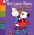 Marie-France Floury et Fabienne Boisnard - Petit Lapin Blanc et la baby-sitter.
