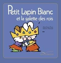 Marie-France Floury - Petit Lapin Blanc et La Galette des Rois.
