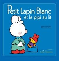 Fabienne Boisnard et Marie-France Floury - Petit Lapin Blanc et le pipi au lit.