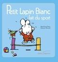Fabienne Boisnard et Marie-France Floury - Petit lapin blanc fait du sport.