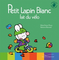 Marie-France Floury - Petit Lapin Blanc fait du vélo.