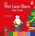 Marie-France Floury et Fabienne Boisnard - Petit Lapin Blanc fête Noël.