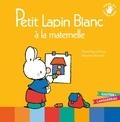 Marie-France Floury et Fabienne Boisnard - Petit Lapin Blanc  : Petit lapin blanc à la maternelle.