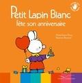 Marie-France Floury et Fabienne Boisnard - Petit Lapin Blanc  : Petit Lapin Blanc fête son anniversaire.