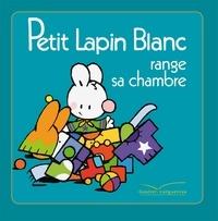 Fabienne Boisnard et Marie-France Floury - Petit Lapin Blanc range sa chambre.