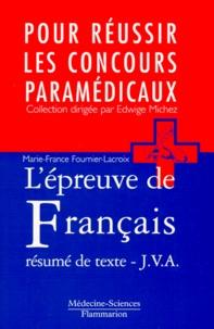 Marie-France Fournier-Lacroix - L'épreuve de français - Le résumé de texte, Jury de validation des acquis.