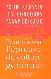 Marie-France Fournier-Lacroix - Pour réussir l'épreuve de culture générale.