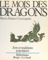 Marie-France Gueusquin et Jean Bienaimé - Le mois des dragons.