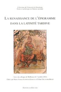 La renaissance de lépigramme dans la latinité tardive - Actes du colloque de Mulhouse (6-7 octobre 2011).pdf
