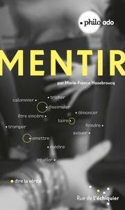 Mentir - Marie-France Hazebroucq pdf epub
