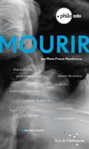Marie-France Hazebroucq - Mourir.