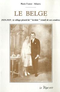 Marie-France Hélaers - Le belge.