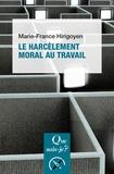 Marie-France Hirigoyen - Le harcèlement moral au travail.