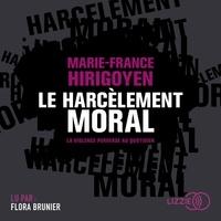 Pda free ebook téléchargements Le harcèlement moral  - La violence perverse au quotidien iBook DJVU