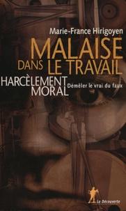 Marie-France Hirigoyen - Malaise dans le travail - Harcèlement moral : démêler le vrai du faux.
