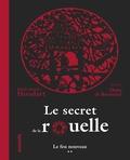 Marie-France Houdart - Le secret de la rouelle Tome 2 : Le feu nouveau.