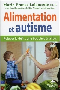 Alimentation et autisme - Relever le défi... une bouchée à la fois.pdf